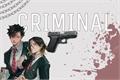 História: Criminal // Kuroken