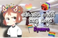 História: Dance with me, love - Sycaro