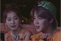 História: Don't be afraid...-BTS