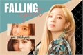 História: Falling apart; dahyun x namo