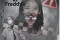 História: Five Nights At Freddy's - 2Yeon Twice 1 temporada