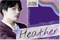 História: Heather - Jeon Jungkook; TwoShot