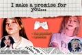 História: I make a promise for you... - Seuldy