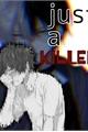 História: Just a killer(Tododeku~Todoroki x Midoriya)