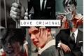 História: Love criminal (malec-oneshot)