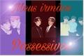 História: Meus irmãos possessivos (yoonkookmin) ABO