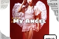 História: My angel - Imagine Myoui Mina