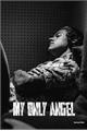 História: My Only Angel - Harry Styles