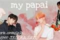 História: My papai jikook-taeyoonseok