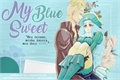 História: My Sweet Blue