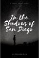 História: Nas Sombras De San Diego