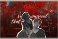 História: Not That Innocent
