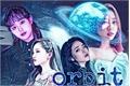 História: Orbit