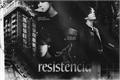História: Resistência