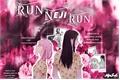 História: Run Neji Run