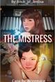 História: The Mistress - Jenlisa (G!P)
