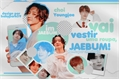 História: Vai Vestir uma Roupa, Jaebum! - 2JAE