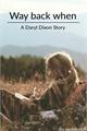 História: Way Back When: a Daryl Dixon story