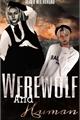 História: Werewolf and Human (Hyunlix - ABO)