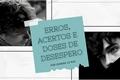 História: Erros, acertos e doses de desespero- Solangelo