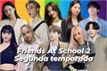 História: Friends at school bts, blackpink, twice.. (interativa kpop)