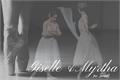 História: Giselle e Myrtha