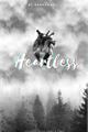 História: Heartless