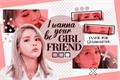 História: I Wanna Be Your Girlfriend (MoonSun)