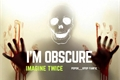 História: I'M OBSCURE - Imagine Twice