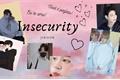 História: Insecurity - Jikook