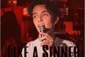 História: Like A Sinner - Nosh