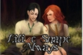 História: Lili e Snape Always