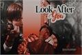 História: Look After You (Kth-Jjk)