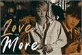 História: Love You More - Changlix