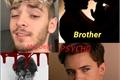 História: My Dear Psycho Brother (nosh)