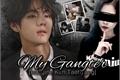 História: My Gangter - Imagine Kim Taehyung