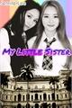 História: My Little Sister