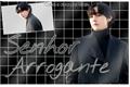 História: Senhor arrogante - Kim Taehyung