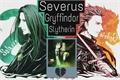 História: Severus Gryffindor Slytherin - Snames Snack Snupin