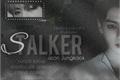 História: Stalker (HIATUS)