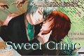 História: Sweet Crime