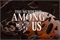 História: The Murderer Among Us - INTERATIVA
