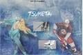 História: Tsumetai