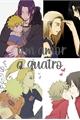 História: Um amor a quatro