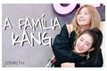 História: A Família Kang - Seulrene
