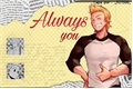 História: Always you. (Imagine Mirio Togata)