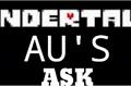 História: Ask Undertale Au (PAUSADO)