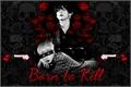História: Born to Kill - Vmin