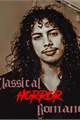 História: Classical Horror Romance