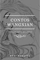 História: Contos Wangxian: para ler antes de dormir